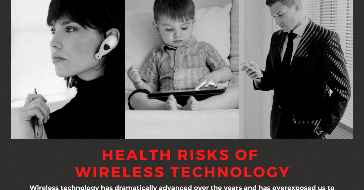 Health Risks Of Wireless Technology